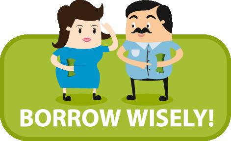 Borrow Wisely